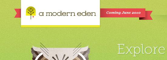 A Modern Eden
