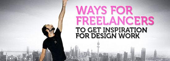 Ways for Freelancers to Get Inspiration for Design Work