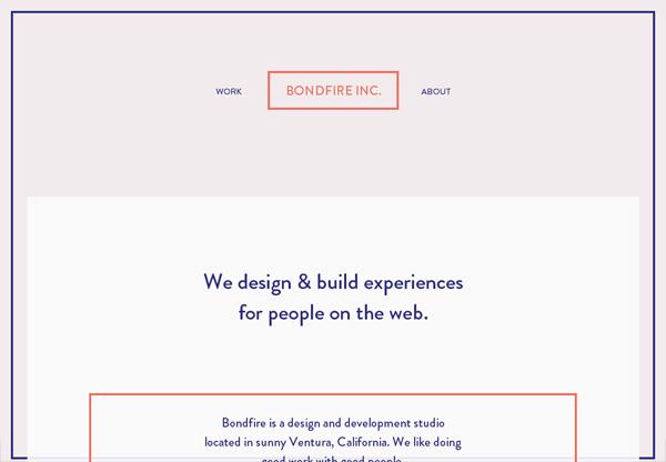 Minimalist design: Bondfire Inc.