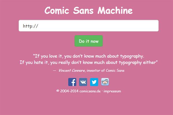 The Comic Sans Machine