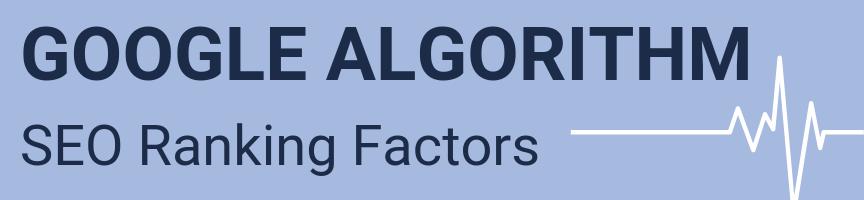 A graphic for Google algorithm SEO ranking factors