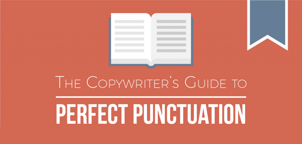 The Ultimate Guide to Perfect Punctuation [Infographic] | WebFX