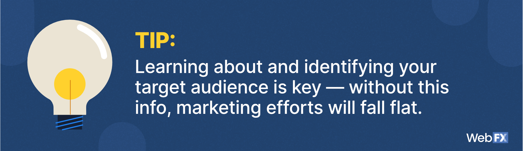 without identifying your audience your campaign will fall flat