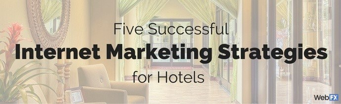 Internet Marketing for Hotels