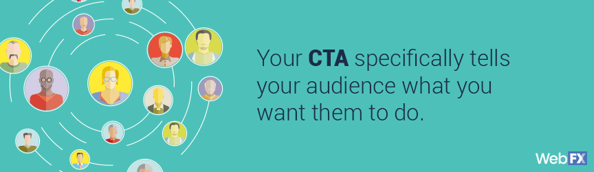 ctas tell your audience what you want them to do