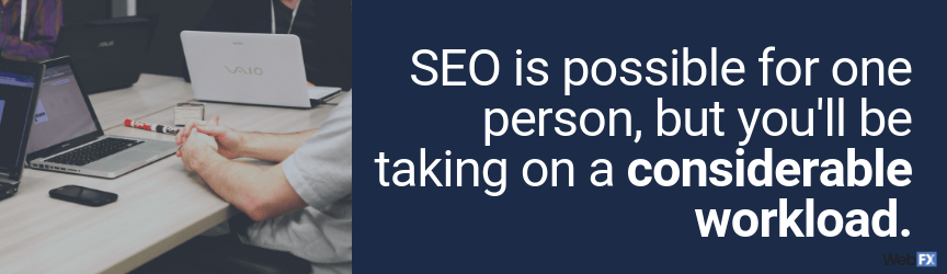 seo on your own is a big workload