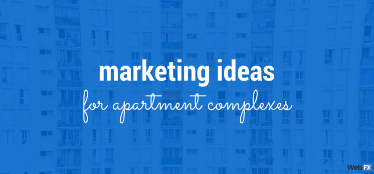 Marketing Ideas for Apartment Complexes