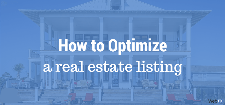 How to Optimize a Real Estate Listing for Search