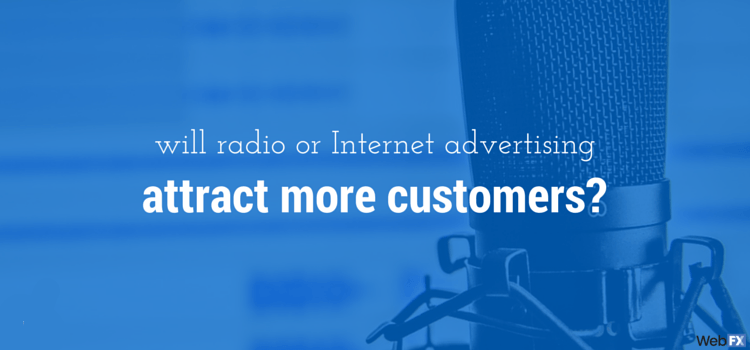 Radio Advertising vs  Internet Advertising: What's Better?