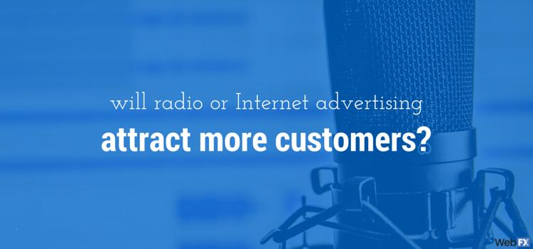 Radio Ads vs. Internet Ads