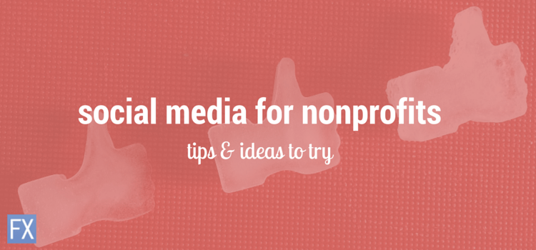 Social Media Tips for Nonprofit Organizations