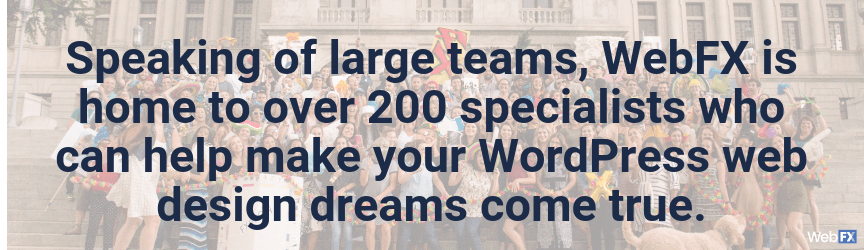 your wordpress web design company has a large team